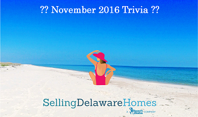Monthly Trivia Answers For BeachByBabs Real Estate Monthly E-Newsletter – November 2016