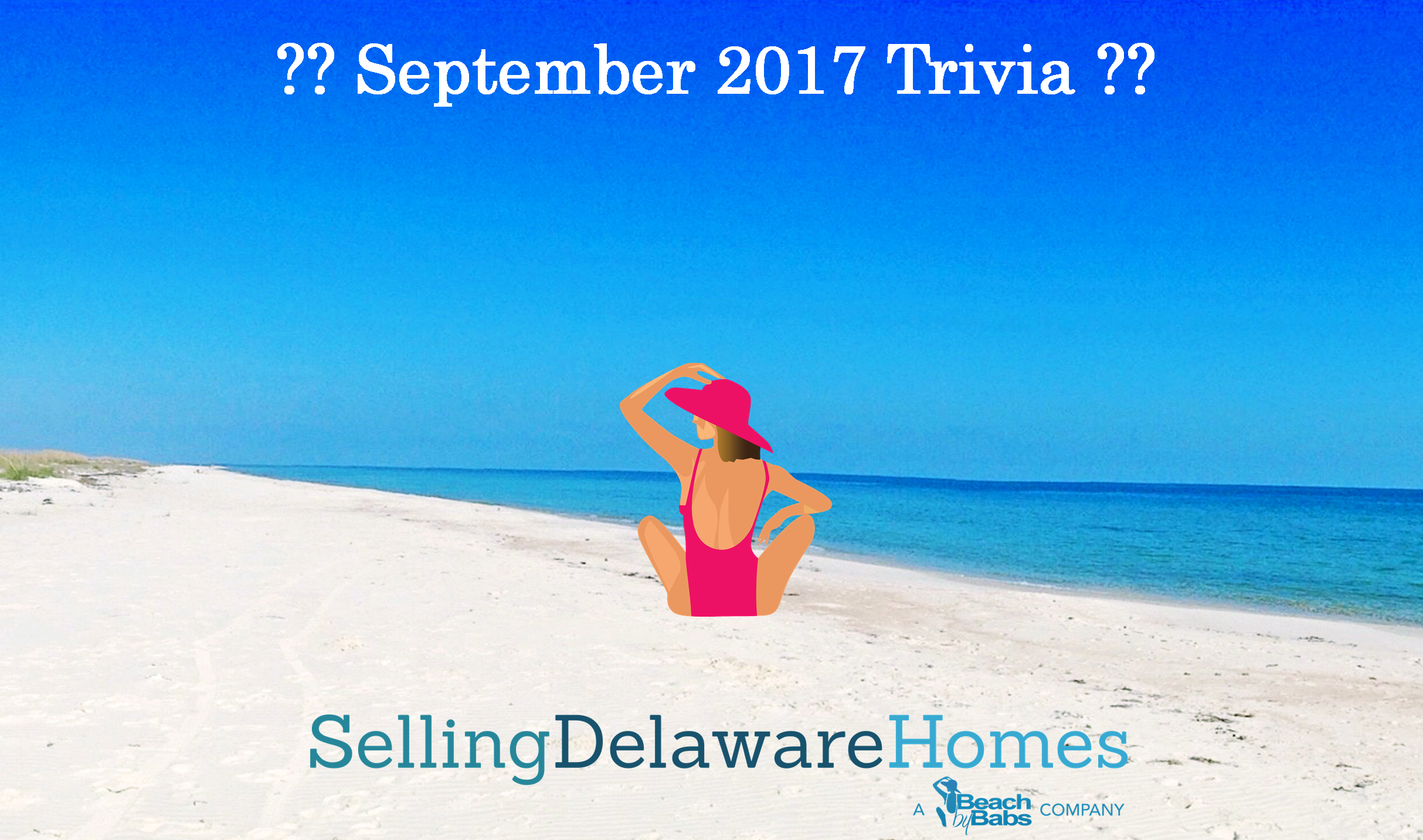 Monthly Trivia Answers For BeachByBabs Real Estate Monthly E-Newsletter – September 2017