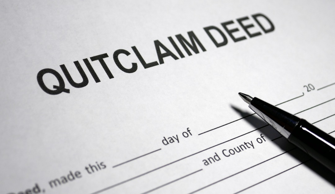 What is a Quit Claim Deed?